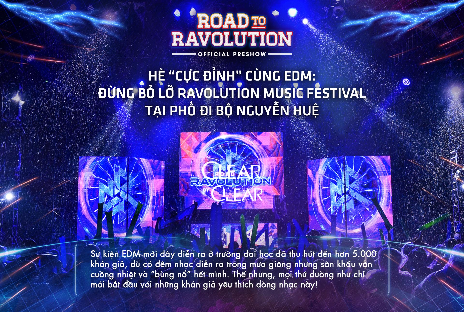 Hè 'cực đỉnh' cùng EDM: đừng bỏ lỡ Ravolution Music Festival tại phố đi bộ Nguyễn Huệ