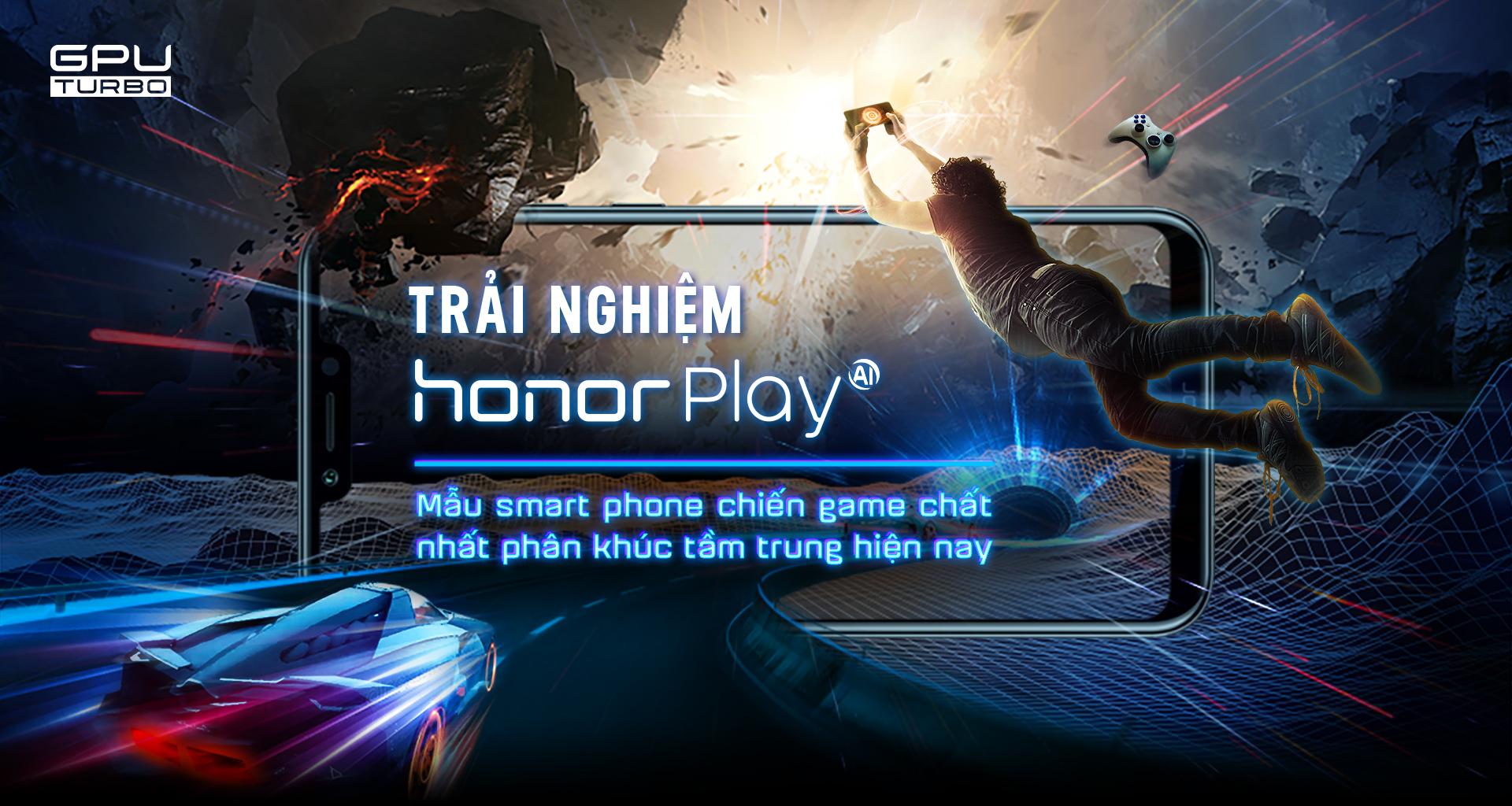 Có trải nghiệm Honor Play mới thấy đây là mẫu smartphone chiến game chất nhất phân khúc tầm trung hiện nay