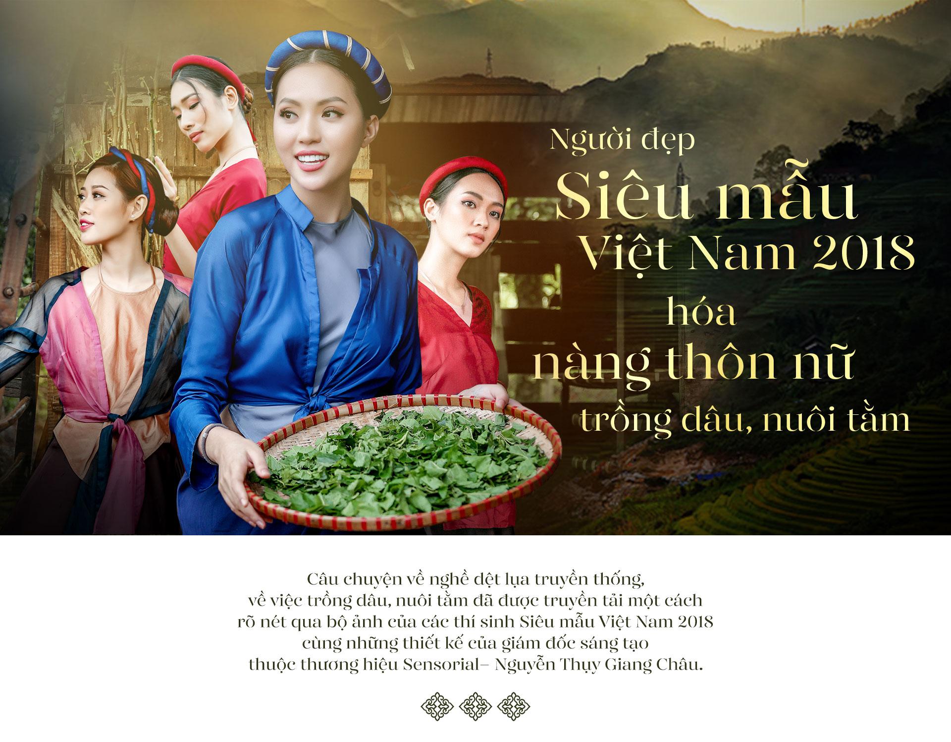 Chân dài Siêu mẫu Việt Nam 2018 hóa nàng thôn nữ hái dâu nuôi tằm đẹp nao lòng