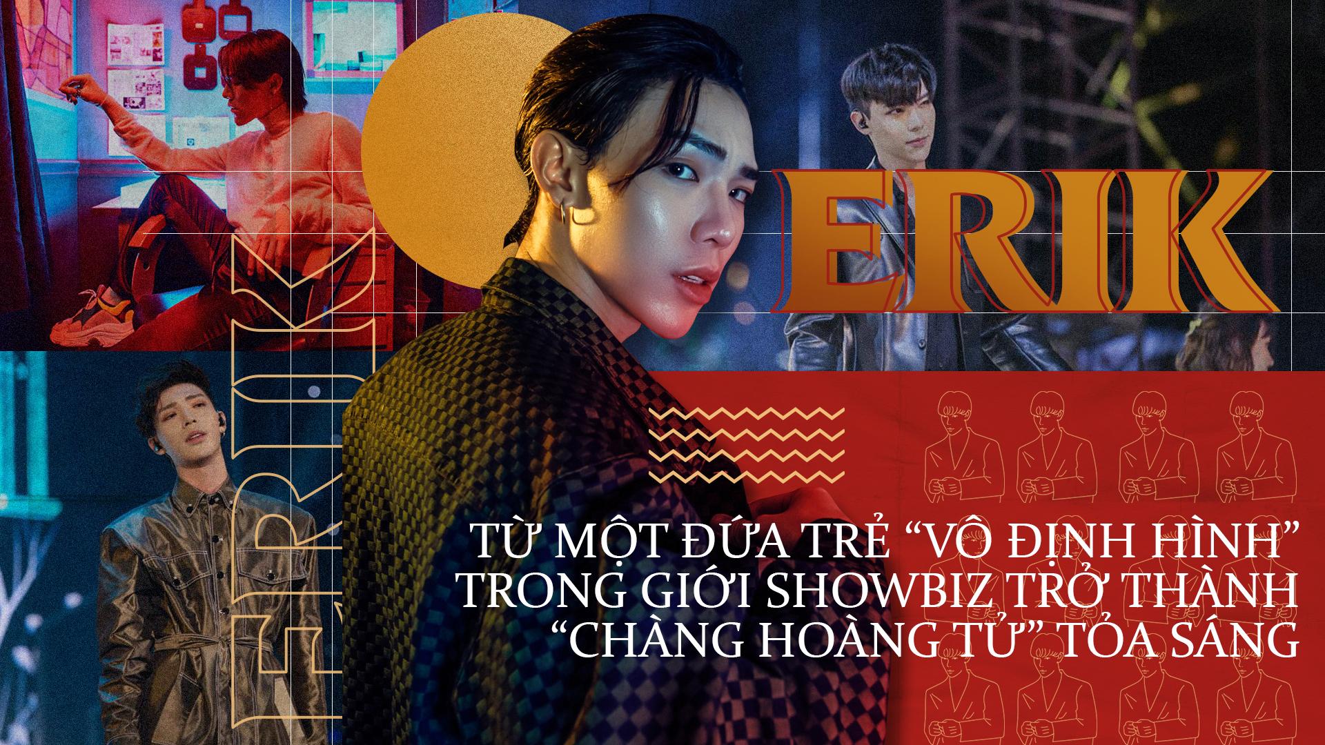 ERIK: Từ một đứa trẻ 'vô định hình' trong showbiz trở thành 'chàng hoàng tử' tỏa sáng
