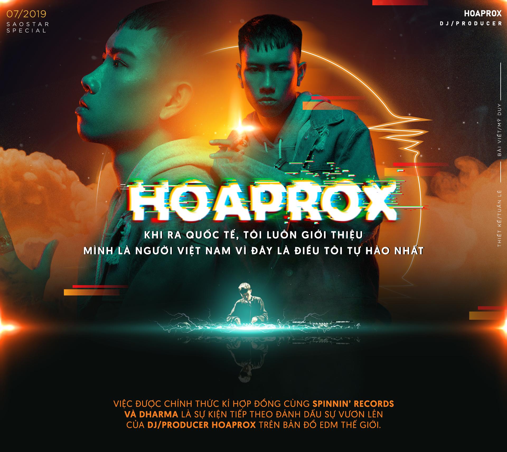 Hoaprox: 'Khi ra quốc tế, tôi luôn giới thiệu mình là người Việt Nam vì đây là điều tôi tự hào nhất'