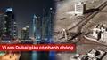 Vì sao Dubai giàu có nhanh chóng?