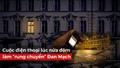 Cuộc điện thoại lúc 3h sáng làm chấn động Thủ đô Đan Mạch và thức tỉnh lòng nhân ái con người