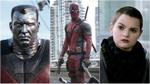 Hé lộ dàn nhân vật mới trong phim 'Deadpool'