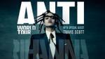 Rihanna khởi động tour diễn ANTI gây 'náo động' miền Đông Nam nước Mỹ