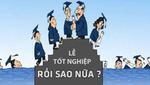 Tâm sự 'học đại học để làm gì' của 8X Việt gây bão