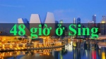 Chỉ có 48 tiếng, 'chuyên gia du lịch trực tuyến' khuyên gì ở Singapore?