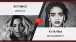 Cuộc chiến Beyoncé - Rihanna: Đừng ồn ào thay cho người trong cuộc!