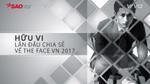 Hữu Vi lần đầu đưa ra những chia sẻ SỐC về The Face Vietnam mùa 2