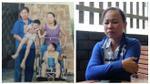 Người vợ của ông bố nuôi 2 con bại não: Tôi không bỏ con và trước đây thường xuyên bị chồng đánh đập