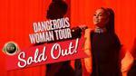 Vé VIP World Tour của Ariana Grande 'cháy sạch' chỉ sau vài giờ mở bán