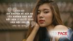 Đồng Ánh Quỳnh The Face: '…Chị Khuê khắt khe với mình, chứng tỏ mình có khả năng'