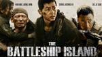 Lý do gì khiến 'The Battleship Island' ăn khách từ Hàn Quốc đến Việt Nam?
