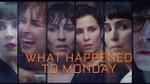 'Chuyện gì xảy ra với Thứ Hai': Xứng danh đối thủ 'The Hunger Games' và 'Maze Runner'