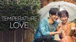'Temperature Of Love': Chuyện tình thổn thức của những kẻ chịu nhiều tổn thương