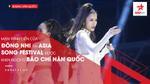 Màn trình diễn của Đông Nhi tại Asia Song Festival được khen ngợi từ báo chí Hàn Quốc