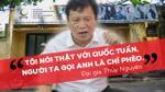 Đâu chỉ xúc phạm nghệ sĩ Quốc Tuấn, đại gia Thủy Nguyên còn có loạt phát ngôn đáng phẫn nộ
