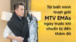 Mr. Đàm nói về MTV EMAs: 'Không có quyền lợi nào, đến London tôi phải lo hết mọi thứ'