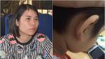 Mẹ ruột bé trai bị dì ghẻ bạo hành: 'Thấy con bị đánh, tay tôi run lên muốn bỏ quay clip để đánh lại'