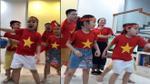 Gia đình 5 thành viên hào hứng với ca khúc 'Ngày vui đại thắng' cổ vũ U23 Việt Nam