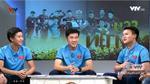Những khoảnh khắc đáng yêu, xem đi xem lại vẫn không chán của các cầu thủ cực phẩm U23 Việt Nam