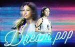 'Mâu thuẫn' từ Sing My Song: Sự trỗi dậy của Dream Pop quá đỗi ảo diệu