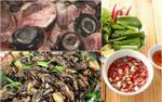 Những món ăn ở Việt Nam chỉ cần nhìn đã 'khiếp vía' nhưng đã thử một lần thì 'nghiện' đến hết đời