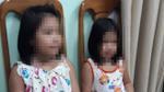 Tạm giữ người phụ nữ quốc tịch Mỹ liên quan đến vụ 'bắt cóc' 2 bé gái đòi 50 ngàn USD tiền chuộc