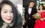 Cô gái lấy được chồng 'soái ca' nhờ lời than vãn, kể khổ trên mạng xã hội