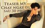Cứ mỗi phút trôi qua, teaser MV 'Chạy ngay đi' của Sơn Tùng M-TP tăng lên 1000 like đều đặn