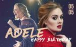 Mừng sinh nhật Adele - Từ 'kẻ mộng mơ' đến 'lời xin chào' làm rung chuyển thế giới!