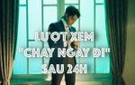 MV 'Chạy ngay đi' của Sơn Tùng chính thức đi vào lịch sử: 22 triệu view trong ngày đầu tiên!