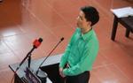 Vụ xử bác sĩ Hoàng Công Lương: Tòa từ chối xét hỏi 'người đặc biệt'