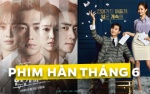 Mặt trận phim truyền hình Hàn tháng 6: 'Thư ký Kim' của Park Seo Joon - Min Young đối đầu bom tấn 211 tỷ đồng