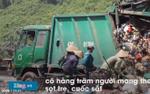 Những phận người mưu sinh ở bãi rác lớn nhất Đà Nẵng
