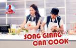 Cùng vào bếp: Trường Giang được xem như thiên tài, Hương Giang bên cạnh như 'thiên tai'