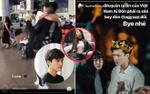 Giữa 'tâm bão' vì scandal, bạn gái Huỳnh Anh về nước, ôm chầm lấy bạn trai tại sân bay