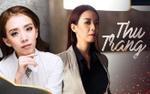 Thu Trang chia sẻ bí quyết mang về 62 triệu view, hát nhạc phim 'Thập Tam Muội' và cái kết bất ngờ