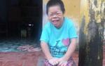 'Cô gái Sọ Dừa' mang hình hài trẻ 4 tuổi: Người mẹ vẫn chờ đợi, con cứ mãi ngây ngô