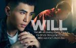 Will: 'Tôi biết ơn những người đã mời tôi đi hát, đóng phim ở thời điểm vừa tách nhóm 365'