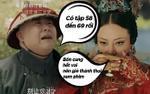 Lộ phim 'Diên Hi công lược' tập 58 đến 69 bản tiếng Trung, khán giả Việt mong ngóng vietsub