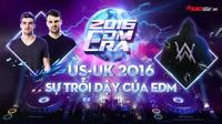 Infographic: 2016 - Sự trỗi dậy của EDM, thế giới gọi tên 4 DJ xuất sắc này!