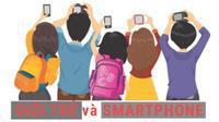 Người trẻ Việt Nam đang làm gì trong thời đại Smartphone?