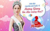 Ngạc nhiên chưa: Hoa hậu Hương Giang chính thức xác nhận lần đầu tiên 'mang bầu'