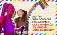 'Thư tình' chấn động của Ariana Grande: 'Cả sự nghiệp của tôi mang ơn cộng đồng LGBTQ'