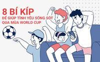 Bộ tranh 8 bí kíp để giúp tình yêu sống sót qua mùa World Cup