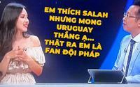 Lý do nào khiến dàn hot girl cực xinh tưởng sẽ khấy đảo cho bình luận World Cup bị ném đá tơi bời khi lên sóng VTV?