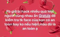 Người dùng Facebook Việt Nam lại bị lừa comment 'Gratula' để kiểm tra an toàn tài khoản