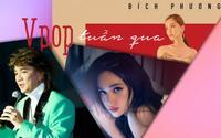 Vpop tuần qua: Lời khẳng định gây 'sốc' từ Mr. Đàm, #ADODDA nắm vị trí #1 và album Vol.2 nhiều hứa hẹn của Bích Phương