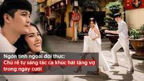 Ngôn tình ngoài đời thực: Chú rể tự sáng tác ca khúc hát tặng vợ trong ngày cưới